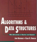 Algorithms & Data Structures With Applications to Graphics and Geometry