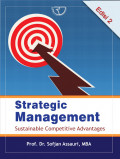 Strategic Management : Sustainable Competitive Advantages Ed.2